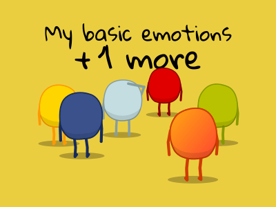 My basic emotions + 1 more