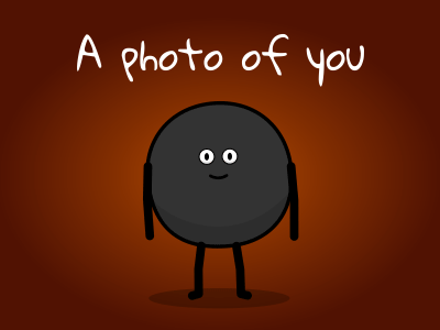 A photo of you