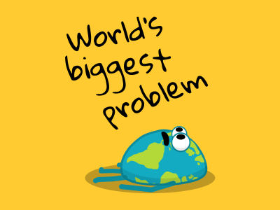 World's biggest problem