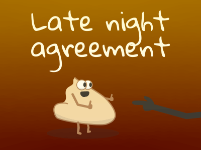Late night agreement